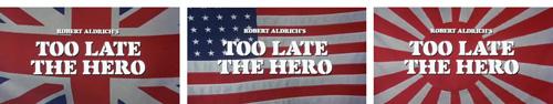 Too Late The Hero alternate title screens